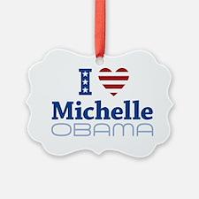 I love Michelle Obama Ornament