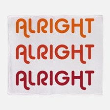 Dazed and Confused Movie Gear Alrigh Throw Blanket