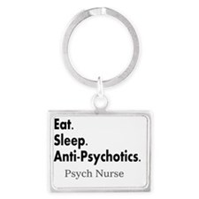 Eat sleep anti-psychotics Landscape Keychain
