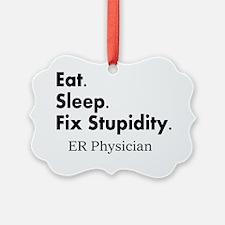 Eat sleep ER doc Light shirts Ornament