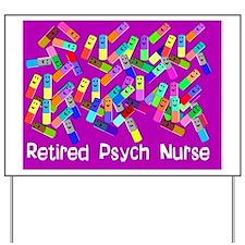Retired Psych Nurse FUSCHIA LARGE Yard Sign