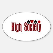 High Society Oval Decal