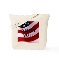 Sluts Vote Tote Bag