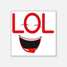 """LOL laugh out loud Square Sticker 3"""" x 3"""""""