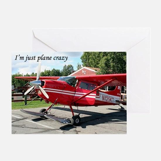 I'm just plane crazy: ski plane Greeting Card