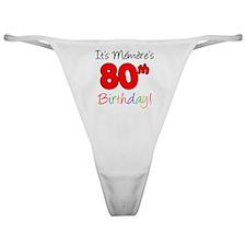 Memere 80th Birthday Classic Thong