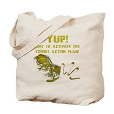 Activate the Zombie Action Plan Tote Bag