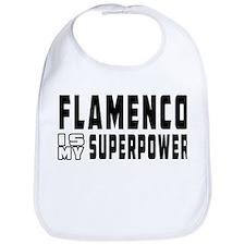 Flamenco Dance is my superpower Bib