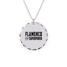 Flamenco Dance is my superpower Necklace
