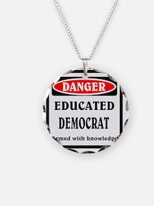 Educated Democrat Necklace