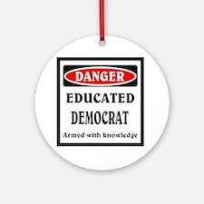 Educated Democrat Round Ornament