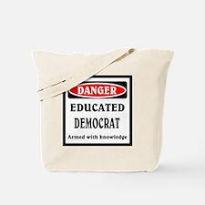 Educated Democrat Tote Bag