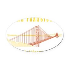 SF_10x10_GoldenGateBridge_Design3_ Oval Car Magnet