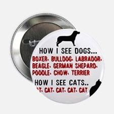 """Dogs and cats 2.25"""" Button"""