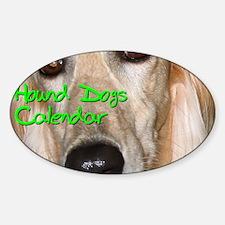 Hound Dogs CALENDAR Decal