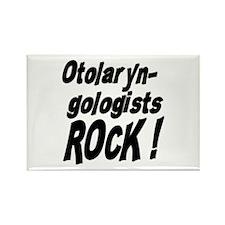 Otolaryngologists Rock ! Rectangle Magnet