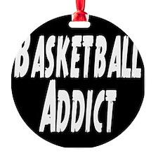 Basketball Addict Ornament