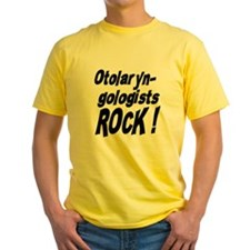 Otolaryngologists Rock ! T