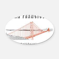 SF_10x10_GoldenGateBridge_Design3_ Oval Car Magnet