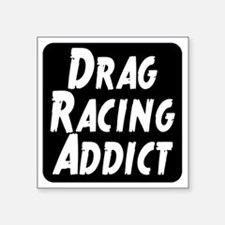 "Drag Racing Addict Square Sticker 3"" x 3"""