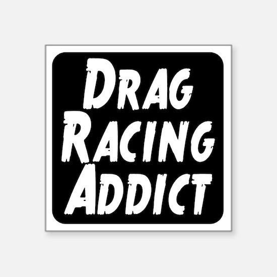 "Drag Racing Addict Square Sticker 3"" x 3"""