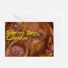 Sporting Dogs CALENDAR Greeting Card