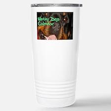 Working Dogs CALENDAR Travel Mug