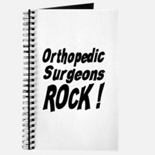 Orthopedic Surgeons Rock ! Journal