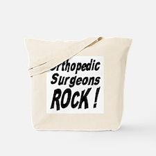Orthopedic Surgeons Rock ! Tote Bag