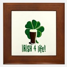 Irish 4 Life! Framed Tile