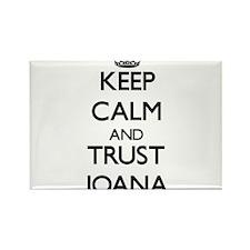 Keep Calm and trust Joana Magnets