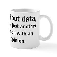 Without data... Mug