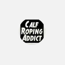 Calf Roping Addict Mini Button