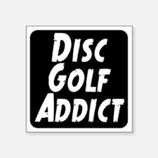 "Disc Golf Addict Square Sticker 3"" x 3"""