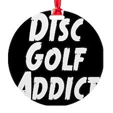 Disc Golf Addict Ornament