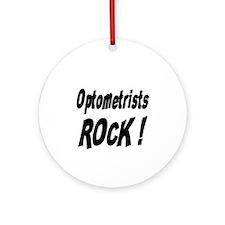 Optometrists Rock ! Ornament (Round)