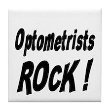 Optometrists Rock ! Tile Coaster