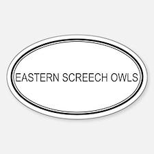 Oval Design: EASTERN SCREECH Oval Decal