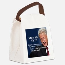 Bill Clinton Miss Me Yet Canvas Lunch Bag