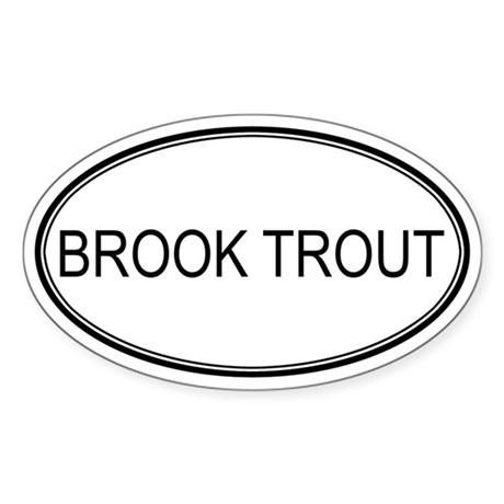 Oval Design: BROOK TROUT Oval Sticker