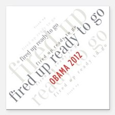 """Fired up ready to go Square Car Magnet 3"""" x 3"""""""