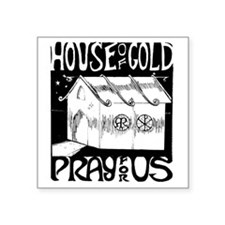 """House of Gold Square Sticker 3"""" x 3"""""""