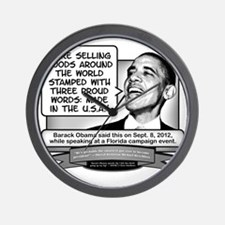 Obama Sez Made in the USA Equals Three  Wall Clock