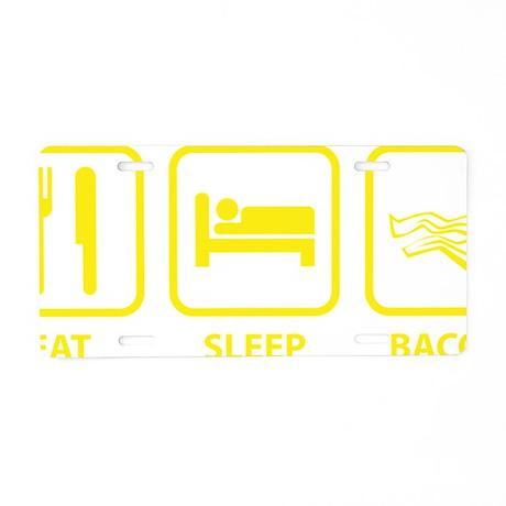 EatSleepBacon1D Aluminum License Plate