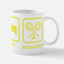 EatSleepBadmi1D Mug