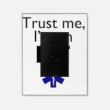 Trust me Im an EMT Picture Frame