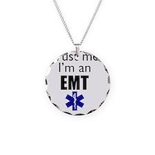 Trust me Im an EMT Necklace