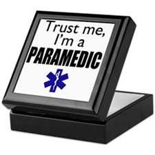 Trust me Im a paramedic Keepsake Box