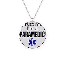 Trust me Im a paramedic Necklace