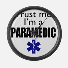 Trust me Im a paramedic Large Wall Clock